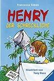 Henry der Schreckliche - Francesca Simon