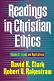 img - for Readings in Christian Ethics: Issues and Applications book / textbook / text book