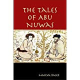 The Tales of Abu Nuwas (English Edition)di Marva Dasef