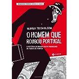 O Homem que roubou Portugal