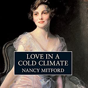 Love in a Cold Climate | [Nancy Mitford]