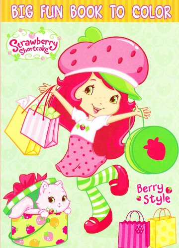 Strawberry Shortcake Coloring Book ~ 96 Pages