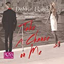 Take a Chance on Me Audiobook by Debbie Flint Narrated by Antonia Beamish