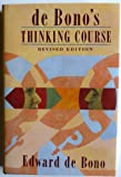 De Bono's Thinking Course (0816031754) by Edward De Bono
