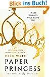 Paper Princess: A Novel (The Royals B...
