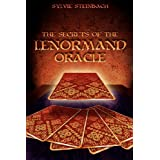 The Secrets of the Lenormand Oracleby Sylvie Steinbach