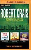 Robert Crais - Elvis Cole/Joe Pike Collection: Books 13-15: The First Rule, The Sentry, Taken