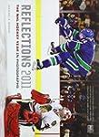 Reflections 2011: The NHL Hockey Year...