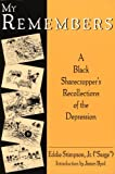 img - for My Remembers: A Black Sharecropper's Recollections of the Depression book / textbook / text book