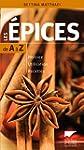 Guide des �pices de A � Z