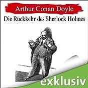 Die Rückkehr des Sherlock Holmes (Sherlock Holmes 7) | Arthur Conan Doyle