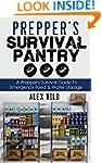 Prepper: Prepper's Survival Pantry: A...