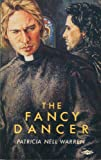 The Fancy Dancer (0854491465) by Patricia Nell Warren