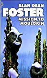 Alan Dean Foster Mission to Moulokin