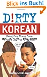 """Dirty Korean: Everyday Slang from """"Wh..."""