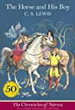 The Horse and His Boy (full color) (Turtleback School & Library Binding Edition) (Chronicles of Narnia (HarperCollins Paperback)) (061393007X) by C. S. Lewis