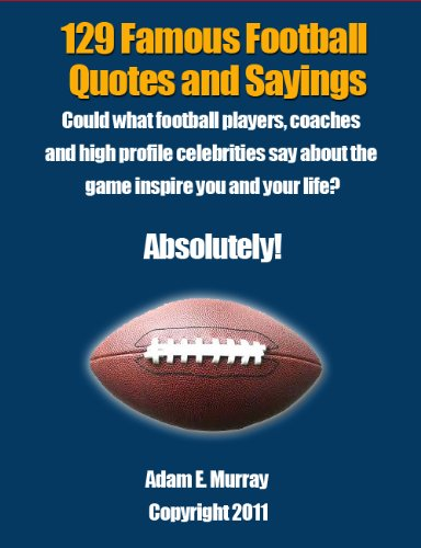 Football Quotes: 129 Quotes and Sayings from Famous People