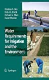 img - for Water Requirements for Irrigation and the Environment book / textbook / text book