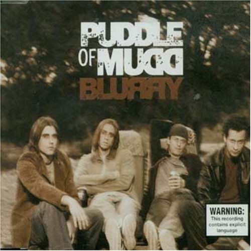 Puddle Of Mudd - Blurry / Abrasive / Nobody Told Me - Zortam Music