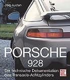 Porsche 928: Die technische Dokumentation des Transaxle-Achtzylinders