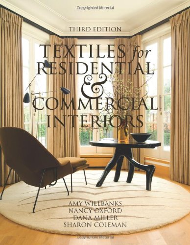 Textiles for Residential and Commercial Interiors 3rd...
