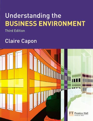 Understanding the Business Environment (3rd Edition)
