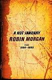 A Hot January: Poems 1996-1999 (0393321061) by Morgan, Robin