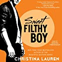 Sweet Filthy Boy | Livre audio Auteur(s) : Christina Lauren Narrateur(s) : Shayna Thibodeaux