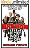 The Hilarious Book Of How To Train Your Dragon Memes And Jokes