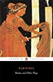 Medea and Other Plays (Penguin Classics) (0140441298) by Euripides