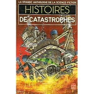 Histoires de catastrophes