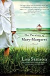 The Passion of Mary-Margaret