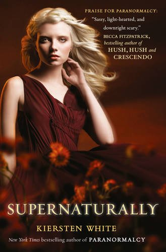 Supernaturally (Paranormalcy #2)