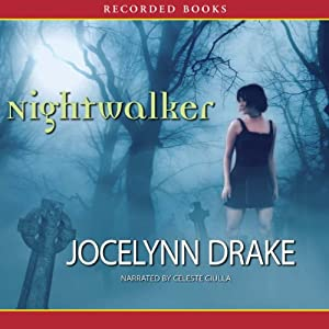 Nightwalker: Dark Days, Book 1 | [Jocelynn Drake]