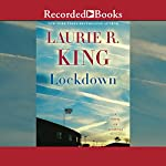 Lockdown: A Novel of Suspense | Laurie R. King