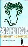 Anthony Horowitz Snakehead (Alex Rider)
