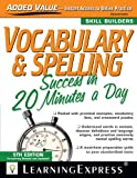 Vocabulary and Spelling Success in 20 Minutes a Day (Vocabulary & Spelling Success in 20 Minutes a Day)