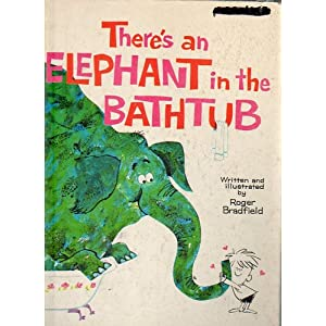 Theres an Elephant in the Bathtub, A Whitman Giant Tell-A-Tale Book