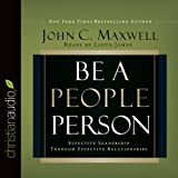 img - for Be a People Person: Effective Leadership Through Effective Relationships book / textbook / text book
