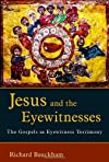 Jesus and the Eyewitnesses