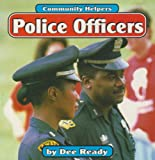 img - for Police Officers (Community Helpers) book / textbook / text book