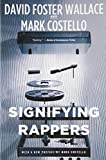Signifying Rappers (0316225835) by Costello, Mark