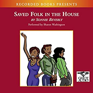 Saved Folk in the House Audiobook