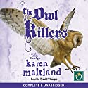 The Owl Killers (       UNABRIDGED) by Karen Maitland Narrated by David Thorpe
