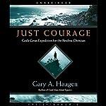 Just Courage | Gary A. Haugen