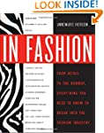 In Fashion: From Runway to Retail, Ev...
