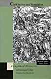 img - for Civil Society and Fanaticism: Conjoined Histories (Mestizo Spaces / Espaces Metisses) by Dominique Colas (1997-08-01) book / textbook / text book