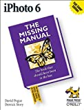 iPhoto 6: The Missing Manual (059652725X) by Pogue, David