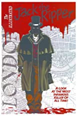 The Illustrated Jack the Ripper