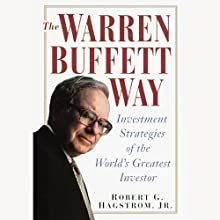 The Warren Buffett Way: 3rd Edition Audiobook by Robert Hagstrom Narrated by Stephen Hoye